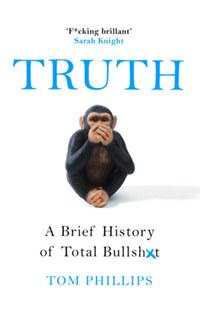 Tom Phillips: Truth -  (Könyv)