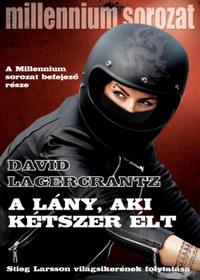David Lagercrantz: A lány, aki kétszer élt -  (Könyv)