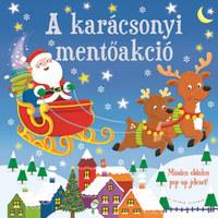 A karácsonyi mentőakció -  (Könyv)