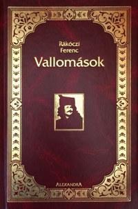 Rákóczi Ferenc: Vallomások -  (Könyv)