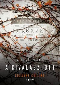 Suzanne Collins: A kiválasztott - Az éhezők viadala 3. -  (Könyv)