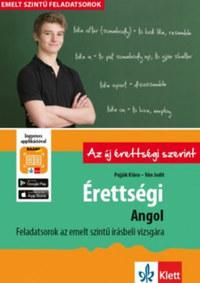 Pojják Klára, Ván Judit: Érettségi - Angol - Feladatsorok az emelt szintű írásbeli vizsgára - + Ingyenes Applikáció -  (Könyv)