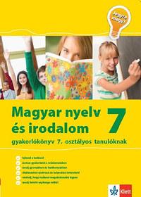 Mátyás Eszter: Jegyre megy! - Magyar nyelv és irodalom 7 - Gyakorlókönyv 7. osztályos tanulóknak -  (Könyv)