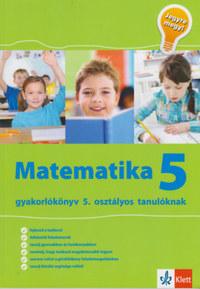 Tanja Koncan, Vilma Moderc, Rozalija Strojan: Jegyre megy! - Matematika 5 - Gyakorlókönyv 5. osztályos tanulóknak -  (Könyv)