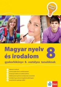 Kassai Zsigmond: Magyar nyelv és irodalom gyakorlókönyv 8. osztályos tanulóknak - Jegyre megy -  (Könyv)
