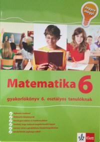Tanja Koncan, Vilma Moderc, Rozalija Strojan: Matematika Gyakorlókönyv 6 - Jegyre Megy - Gyakorlókönyv 6. osztályos tanulóknak -  (Könyv)