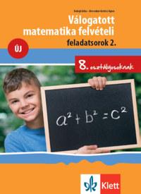 Balogh Erika, Brecsokné Kertész Ágnes: Válogatott matematika felvételi feladatsorok 2. - 8. osztályosoknak -  (Könyv)