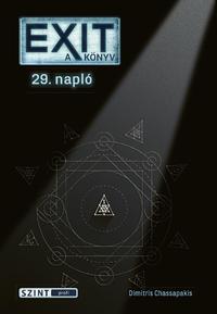 Dimitris Chassapakis: EXIT - a könyv - Napló 29. hét -  (Könyv)