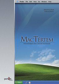 Sziklai János, Baráth Gábor: MacTértem - Windowsról Mac OS x-re váltóknak -  (Könyv)