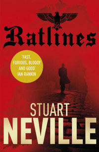 Stuart Neville: Ratlines -  (Könyv)