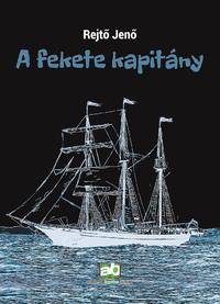 Rejtő Jenő: A fekete kapitány -  (Könyv)