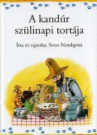 Sven Nordqvist: A kandúr szülinapi tortája -  (Könyv)