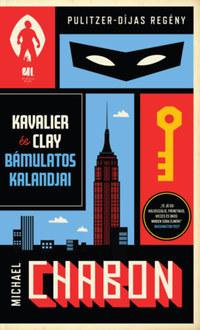 Michael Chabon: Kavalier és Clay bámulatos kalandjai I. és II. kötet -  (Könyv)