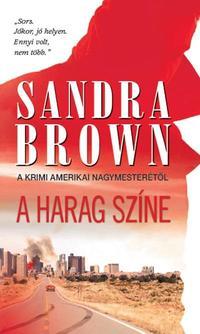 Sandra Brown: A harag színe -  (Könyv)