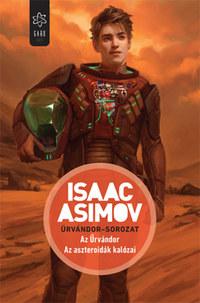 Isaac Asimov: Az Űrvándor - Az aszteroidák kalózai - Űrvándor-sorozat -  (Könyv)