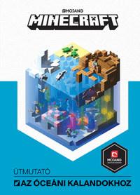 Stephanie Milton: Minecraft - Útmutató az óceáni kalandokhoz -  (Könyv)