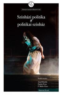 Színházi politika # politikai színház -  (Könyv)