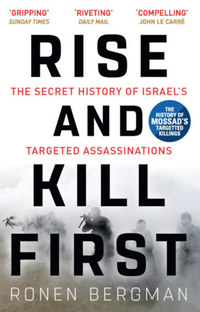 Ronen Bergman: Rise and Kill First -  (Könyv)