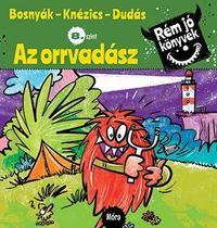 Bosnyák Viktória, Csájiné Knézics Anikó, Dudás Győző: Az orrvadász - Rém jó könyvek 8. szint -  (Könyv)