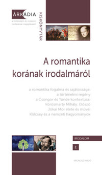 A romantika korának irodalmáról -  (Könyv)