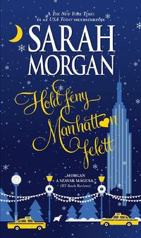 Sarah Morgan: Holdfény Manhattan felett -  (Könyv)