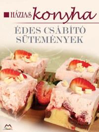 Édes csábító sütemények - Házias konyha -  (Könyv)