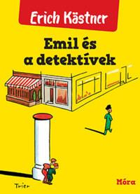 Erich Kästner: Emil és a detektívek -  (Könyv)
