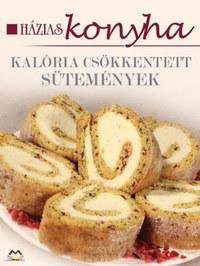 Kalóriacsökkentett sütemények - Házias konyha -  (Könyv)