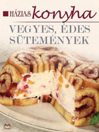 Vegyes ,édes sütemények - Házias konyha -  (Könyv)