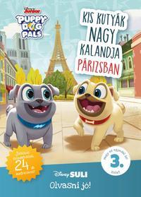 Kis kutyák nagy kalandja Párizsban - Disney Suli Olvasni jó! sorozat 3. szint -  (Könyv)