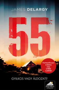 James Delargy: 55 - Gyilkos vagy áldozat? -  (Könyv)