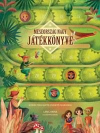 Meseország nagy játékkönyve - 8 mesés társasjáték kivehető figurákkal! -  (Könyv)