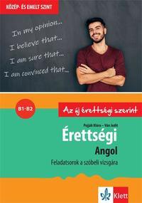 Pojják Klára, Ván Judit: Érettségi - Angol - Feladatsorok a közép- és emelt szintű szóbeli vizsgára -  (Könyv)