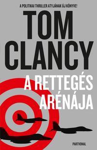 Tom Clancy: A rettegés arénája -  (Könyv)