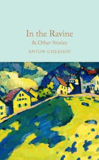 Anton Chekov: In the Ravine and Other Stories -  (Könyv)