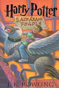 J. K. Rowling: Harry Potter és az azkabani fogoly - 3. könyv -  (Könyv)