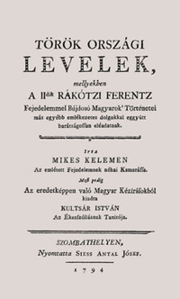 Mikes Kelemen: Törökországi levelek -  (Könyv)