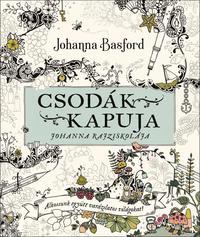 Johanna Basford: Csodák kapuja - Joanna rajziskolája -  (Könyv)