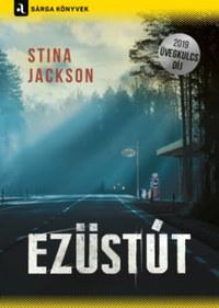 Stina Jackson: Ezüstút -  (Könyv)
