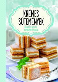 Krémes sütemények - Válogatott receptek, jegyzetelhető oldalak -  (Könyv)