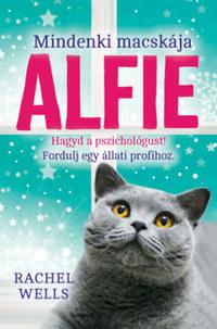 Rachel Wells: Mindenki macskája, Alfie - Egy állati jó pszichológus kalandjai -  (Könyv)