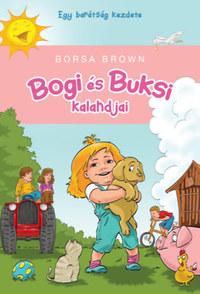 Borsa Brown: Bogi és Buksi kalandjai -  (Könyv)
