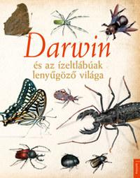 Darwin és az ízeltlábúak lenyűgöző világa -  (Könyv)
