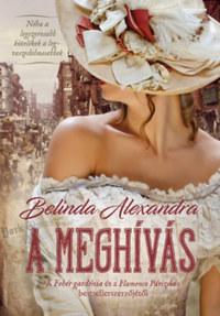 Belinda Alexandra: A meghívás -  (Könyv)