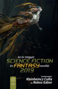Az év magyar science fiction és fantasy novellái 2019 -  (Könyv)