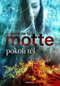 Anders De La Motte: Pokoli tél -  (Könyv)