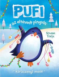 Roxana Truta: Pufi az eltévedt pingvin - Karácsonyi mese -  (Könyv)