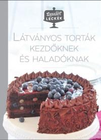 Desszertleckék - Látványos torták kezdőknek és haladóknak -  (Könyv)
