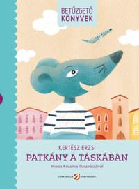Kertész Erzsi: Patkány a táskában - Betűzgető könyvek -  (Könyv)