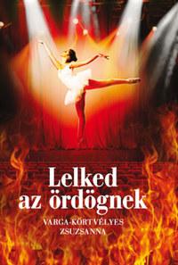 Varga-Körtvélyes Zsuzsanna: Lelked az ördögnek -  (Könyv)